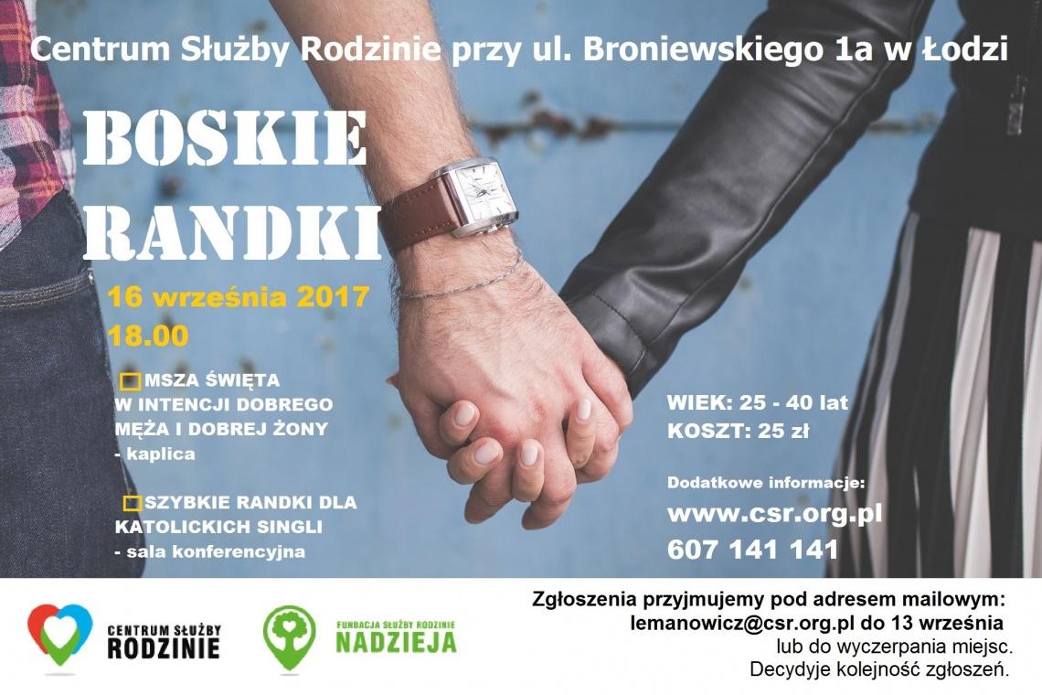Boskie Randki 16. 09.2017 edycja III Centrum Służby Rodzinie Łódź